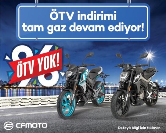 ÖTV indirimi CF Moto'da!